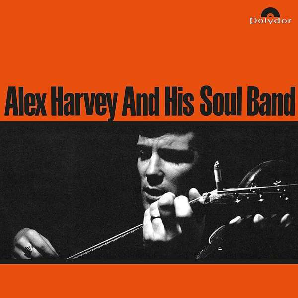 Alex Harvey And His Soul Band Alex Harvey And His Soul Band - Alex Harvey And His Soul Band goer band jx088g