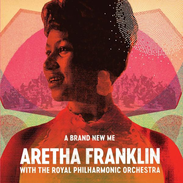 Aretha Franklin Aretha Franklin Royal Philharmonic Orchestra - A Brand New Me aretha franklin aretha franklin aretha s gold colour