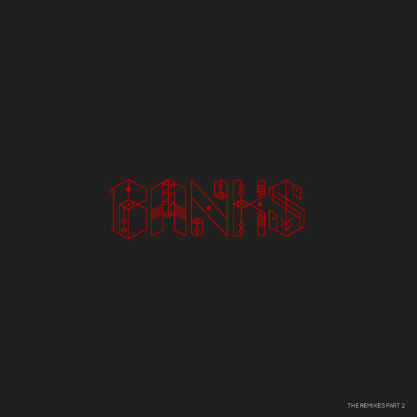 BANKS BANKS - Remix Part.2 leanne banks feet first