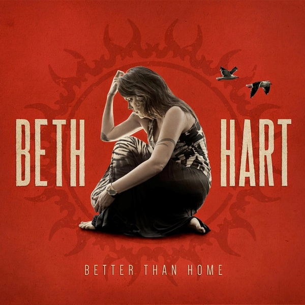 Beth Hart Beth Hart - Better Than Home beth hart beth hart leave the light on 2 lp colour