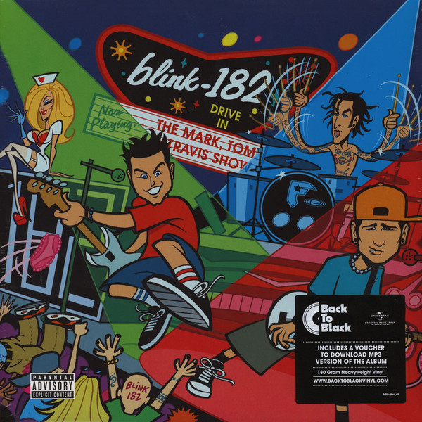 Blink 182 Blink 182 - The Mark, Tom, And Travis Show (2 LP) blink 182 never miss a beat the early days revisited