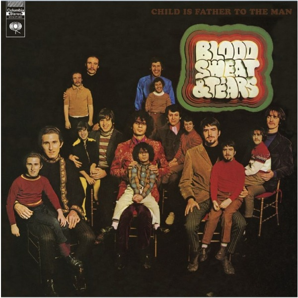 Blood Sweat Tears Blood Sweat Tears - Child Is Father To The Man end in tears