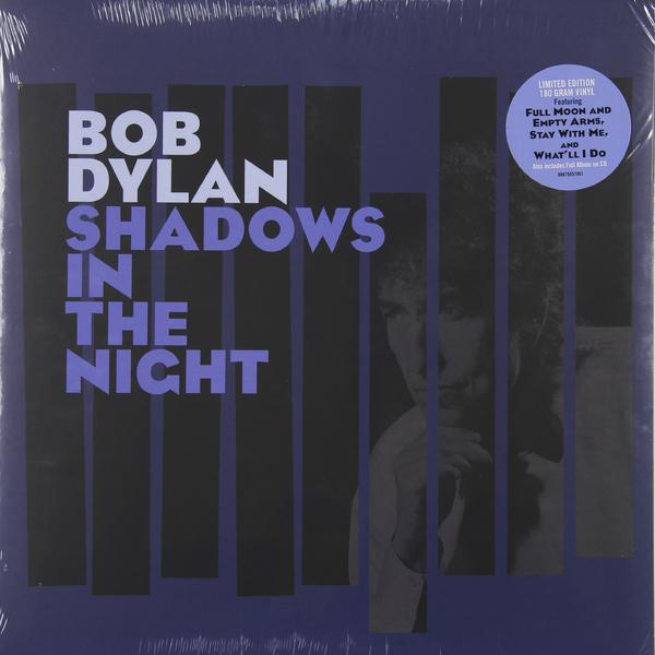 Bob Dylan Bob Dylan - Shadows In The Night shadows of falling night
