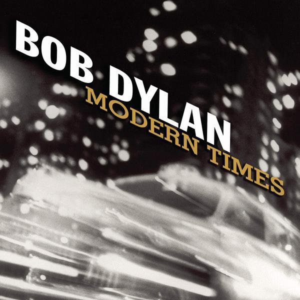 Bob Dylan Bob Dylan - Modern Times (2 Lp, 180 Gr) bob dylan bob dylan love and theft 2 lp 180 gr