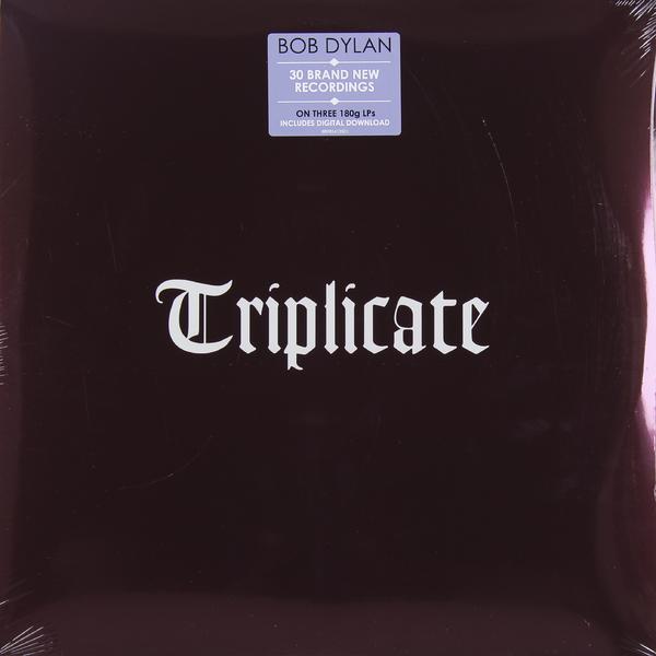 Bob Dylan Bob Dylan - Triplicate (3 Lp, 180 Gr) bob dylan bob dylan oh mercy 180 gr