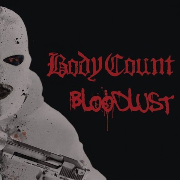 Body Count Body Count - Bloodlust (lp+cd) count basic count basic sweet spot