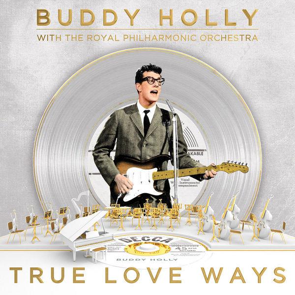 цена на Buddy Holly Buddy Holly With The Royal Philharmonic Orchestra - True Love Ways