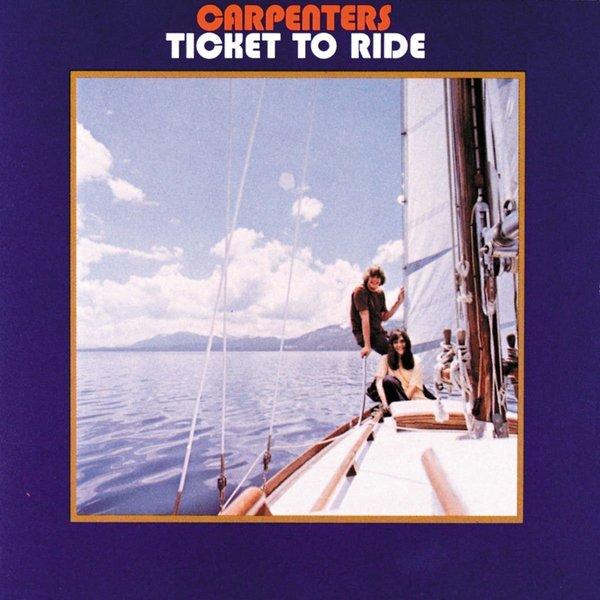 Carpenters Carpenters - Ticket To Ride цена и фото