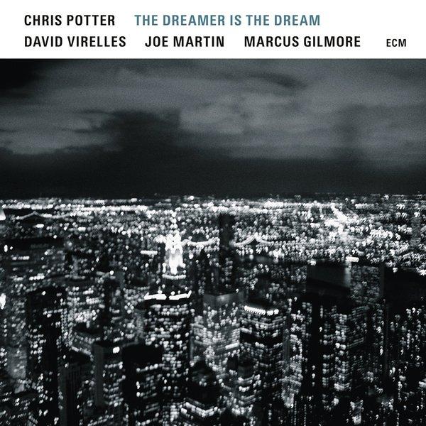 Chris Potter Chris Potter - The Dreamer Is The Dream (180 Gr) недорго, оригинальная цена