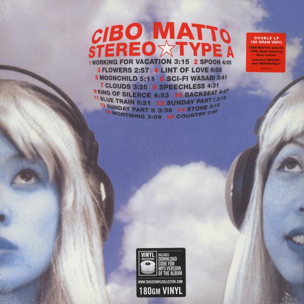Cibo Matto Cibo Matto - Stereo Type A (2 Lp, 180 Gr) цена и фото