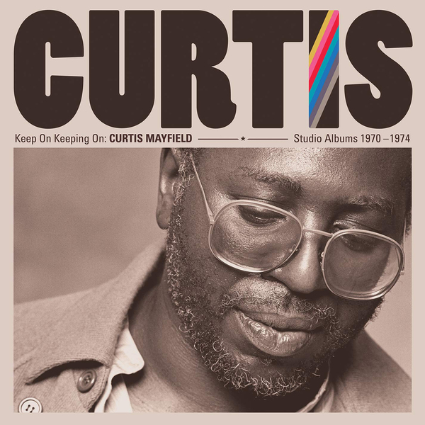 Curtis Mayfield Curtis Mayfield - Keep On Keeping On: Curtis Mayfield Studio Albums 1970-1974 (4 Lp, 180 Gr) curtis mayfield curtis mayfield curtis