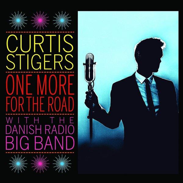 Curtis Stigers Curtis Stigers - One More For The Road: Live недорго, оригинальная цена