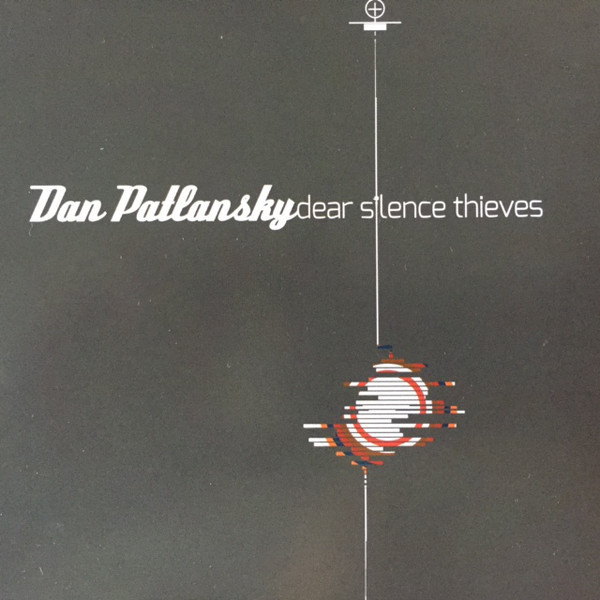 Dan Patlansky Dan Patlansky - Dear Silence Thieves sw honor among thieves
