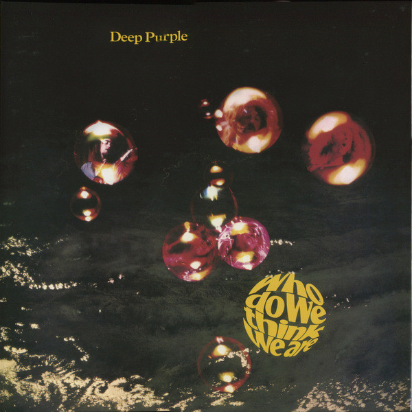Deep Purple Deep Purple - Who Do We Think We Are deep purple deep purple who do we think we are