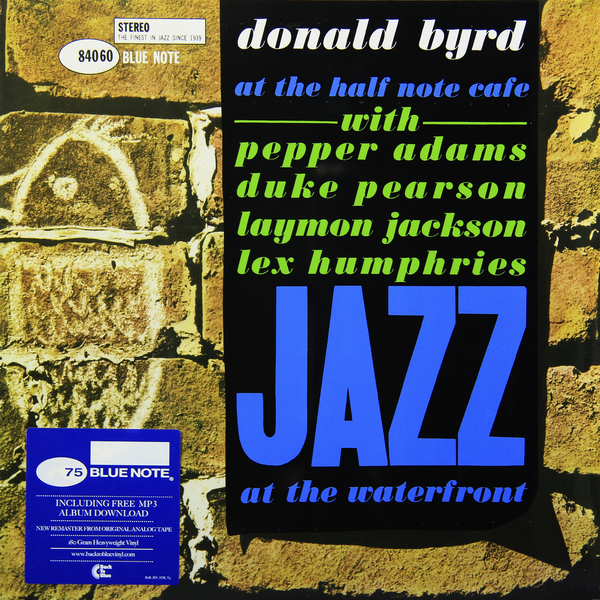 Donald Byrd Donald Byrd - At The Half Note Cafe, Vol 1 (180 Gr) w byrd in nomine a 5