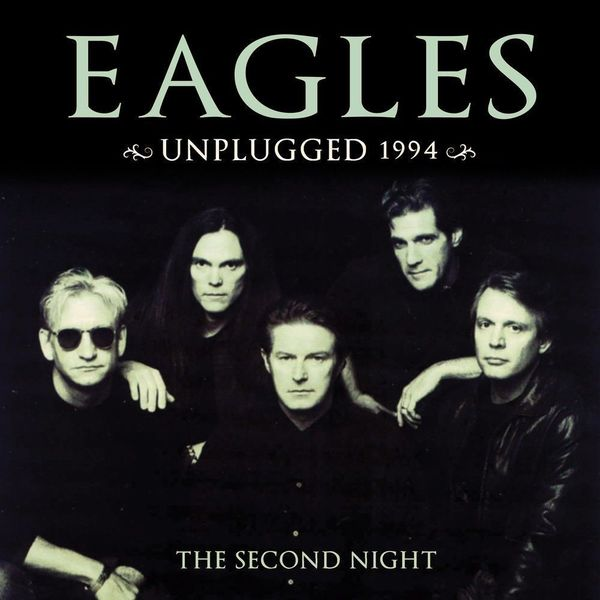 Eagles Eagles - Unplugged 1994 (second Night) Vol.1 (2 LP)