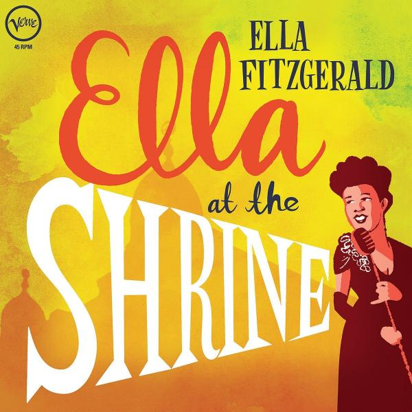 Ella Fitzgerald Ella Fitzgerald - Ella At The Shrine ella fitzgerald ella fitzgerald ella at the shrine prelude to zardi s colour