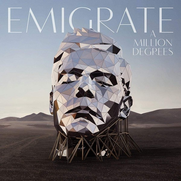 Emigrate Emigrate - A Million Degrees emigrate emigrate a million degrees