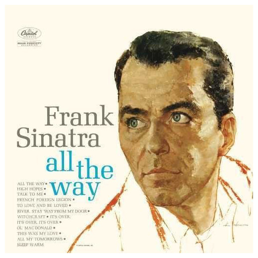 Frank Sinatra Frank Sinatra - All The Way sinatra 100