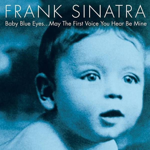 Frank Sinatra Frank Sinatra - Baby Blue Eyes (2 LP) цена