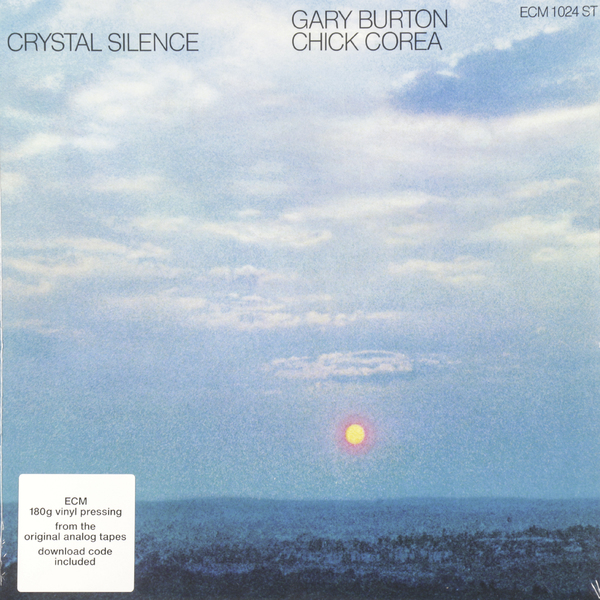 Gary Burton Chick Corea Gary Burton Chick Corea - Crystal Silence гэри бертон чик кориа gary burton chick corea crystal silence the ecm recordings 1972 79 4 cd