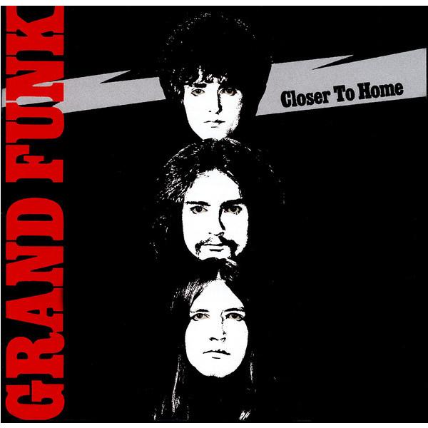 лучшая цена Grand Funk Railroad Grand Funk Railroad - Closer To Home