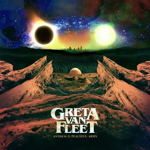 Greta Van Fleet Greta Van Fleet - Anthem Of The Peaceful Army цена и фото