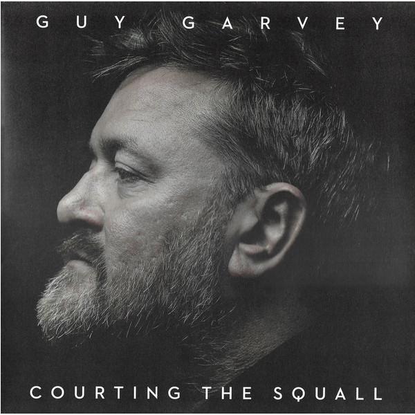 Guy Garvey Guy Garvey - Courting The Squall the fall guy