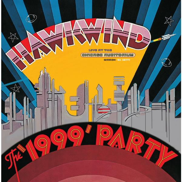 Hawkwind Hawkwind - The 1999 Party - Live At The Chicago Auditorium 21st March, 1974 (2 Lp, 180 Gr) sly the family stone sly the family stone live at the fillmore 2 lp 180 gr