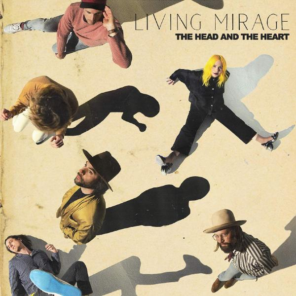Head And The Heart Head And The Heart - Living Mirage head and the heart head and the heart signs of light