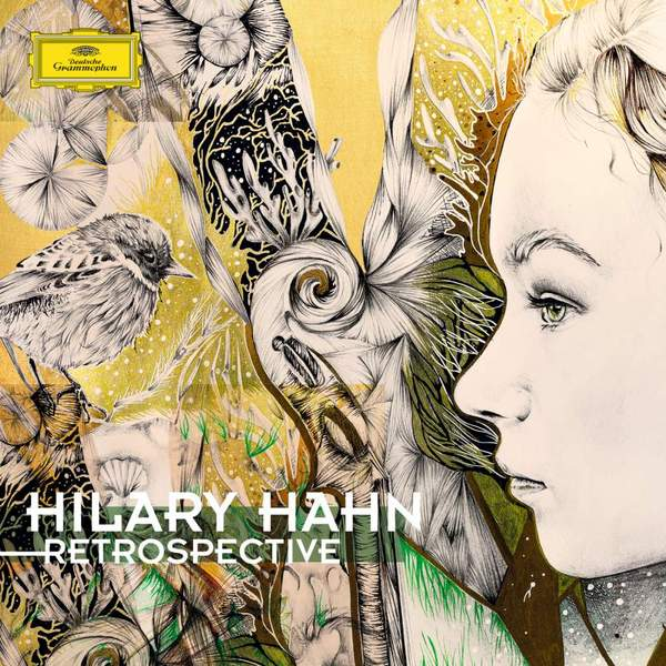 лучшая цена Hilary Hahn Hilary Hahn - Retrospective (2 LP)