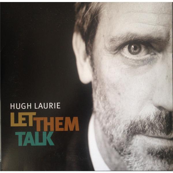цена на Hugh Laurie Hugh Laurie - Let Them Talk (2 LP)