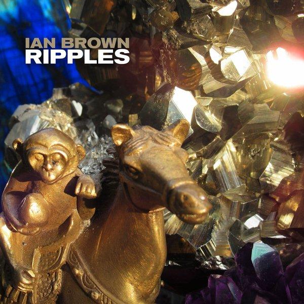 Ian Brown Ian Brown - Ripples goolrc brown