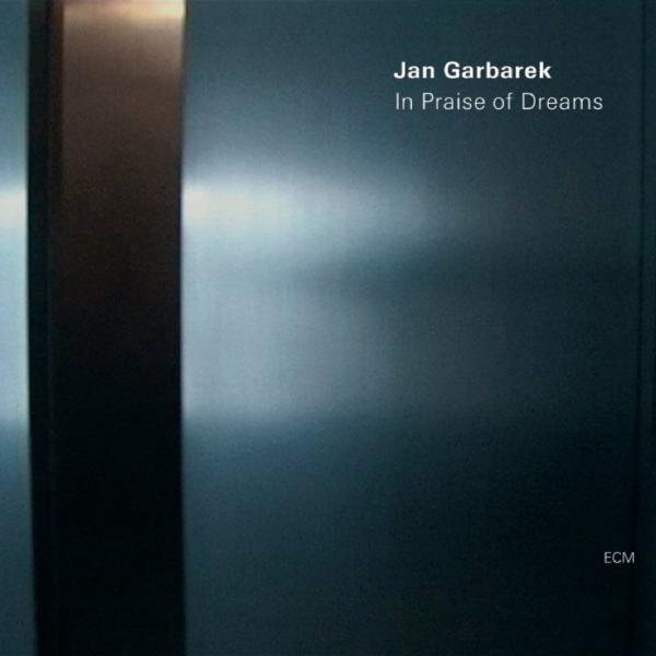 Jan Garbarek Jan Garbarek - In Praise Of Dreams цена и фото