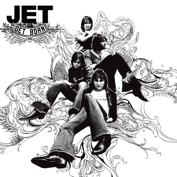 JET JET - Get Born jet jet get born