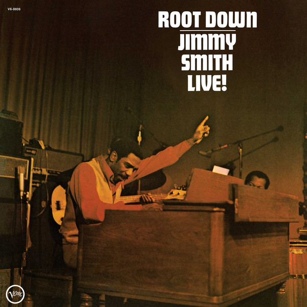Jimmy Smith Jimmy Smith - Root Down jimmy smith jimmy smith the cat
