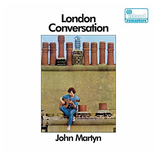 John Martyn John Martyn - London Conversation martyn wyndham under cover
