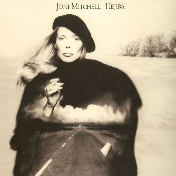 Joni Mitchell Joni Mitchell - Hejira joni mitchell joni mitchell love has many faces a quartet a ballet waiting to be danced 8 lp 180 gr