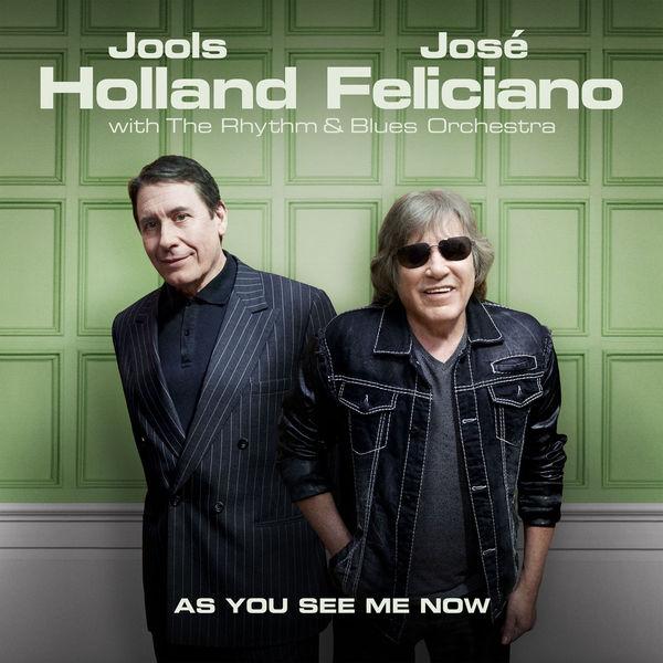 Jools Holland Jose Feliciano Jools Holland Jose Feliciano - As You See Me Now (180 Gr) jools holland jose feliciano jools holland jose feliciano as you see me now 180 gr
