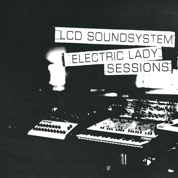Lcd Soundsystem Lcd Soundsystem - Electric Lady Sessions (2 Lp, 180 Gr) lcd soundsystem sydney