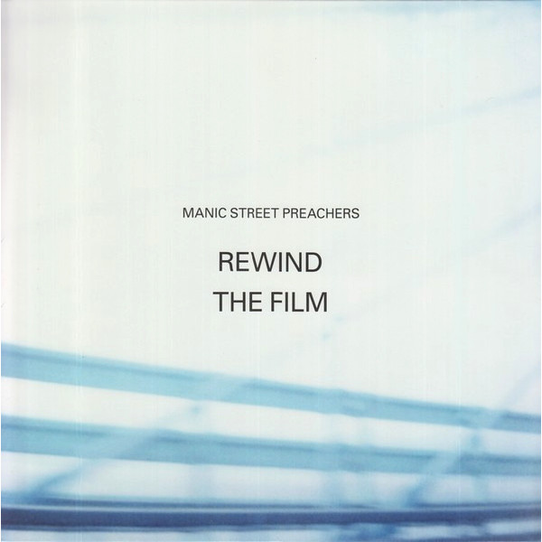 Manic Street Preachers Manic Street Preachers - Rewind The Film muse manic depression
