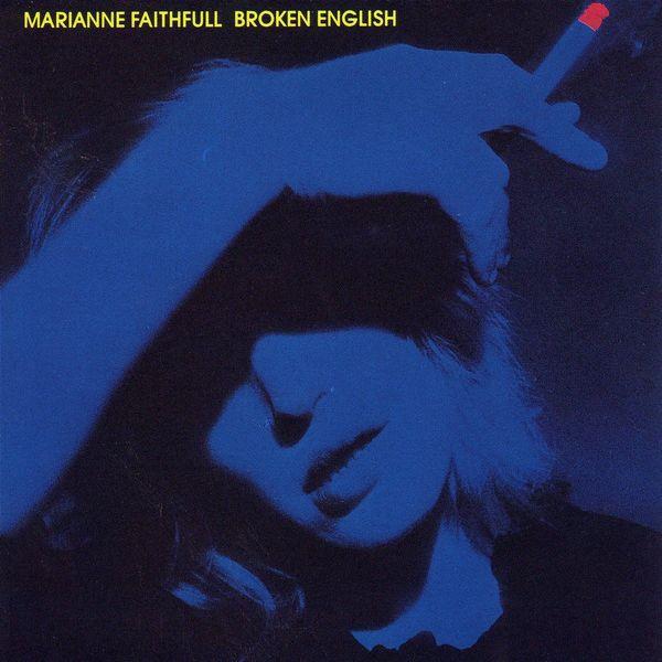 Marianne Faithfull Marianne Faithfull - Broken English marianne faithfull marianne faithfull broken english