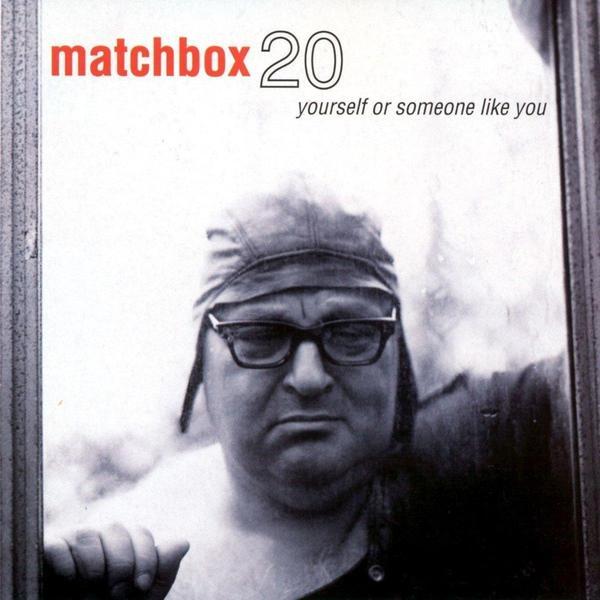 Matchbox Twenty Matchbox Twenty - Yourself Or Someone Like You (colour) matchbox twenty yourself or someone like you