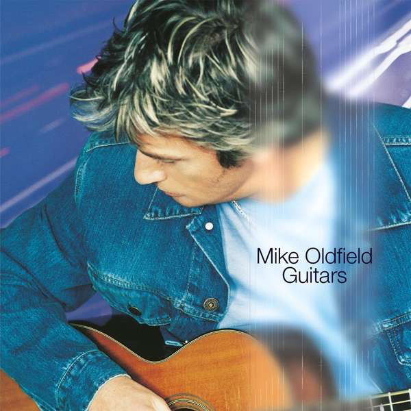 Mike Oldfield Mike Oldfield - Guitars цена и фото
