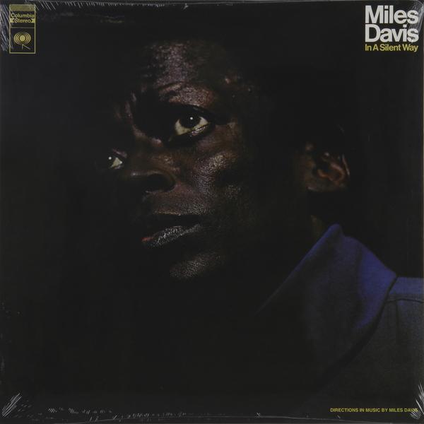 Miles Davis Miles Davis - In A Silent Way (180 Gr) стоимость