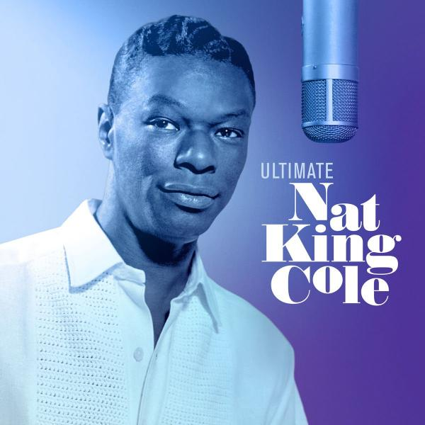 Nat King Cole Nat King Cole - Ultimate (2 LP) gregory porter gregory porter nat king cole me 2 lp