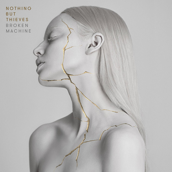 Nothing But Thieves Nothing But Thieves - Broken Machine sw honor among thieves