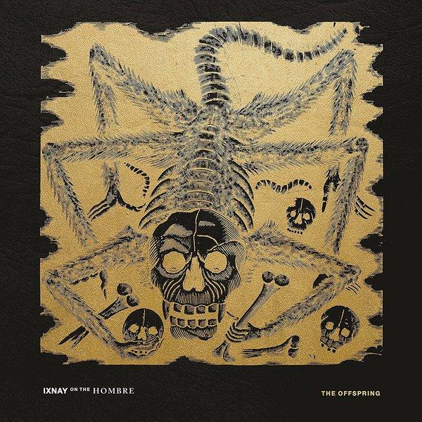 Offspring Offspring - Ixnay On The Hombre robert goeringer god s offspring