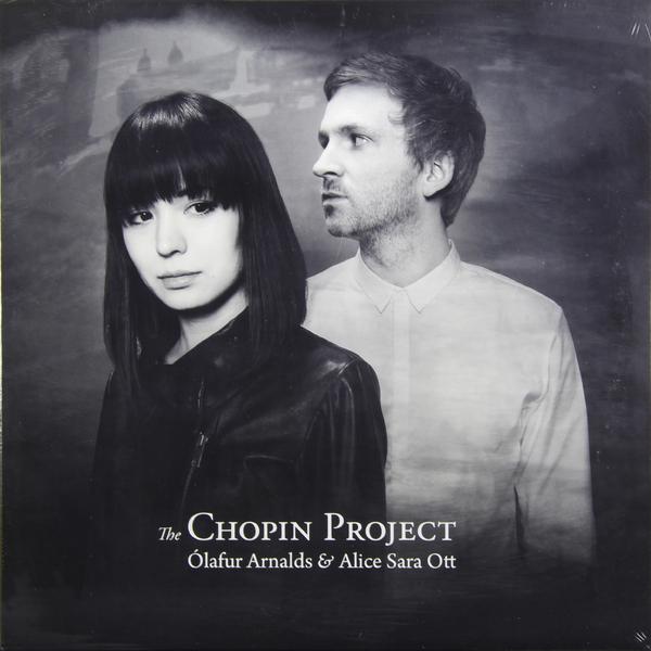 Olafur Arnalds Alice Sara Ott Olafur Arnalds Alice Sara Ott - The Chopin Project olafur arnalds broadchurch lp