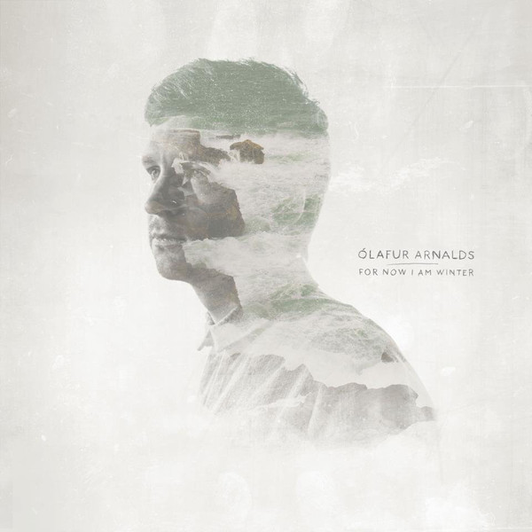 Olafur Arnalds Olafur Arnalds - For Now I Am Winter olafur arnalds broadchurch lp